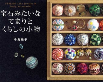 Temari Like Jewelry and Daily Accessories - Japanese Craft Book MM