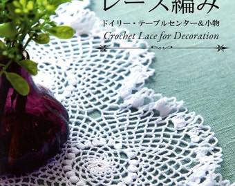 Crochet Lace For Decoration - Japanese Craft Book