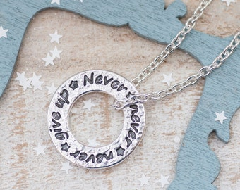 Never Give Up Necklace - Quote Necklace, Gift for Runner, Ultra Race, Half Marathon, Marathon, 13.1, 26.2, Running Keepsake, Inspirational