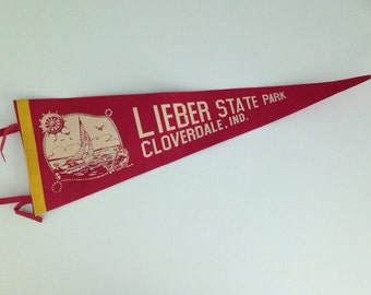 Vintage Lieber State Park Cloverdale, Indiana Souvenir Felt Pennant