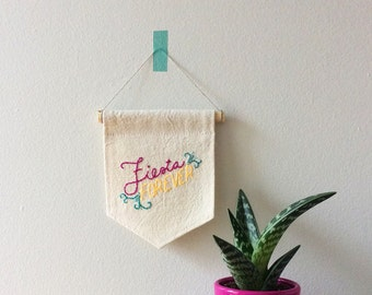 Fiesta Forever Wall Hanging, Party Decor, Fiesta Decorations, Embroidered Banner, Hand Lettering, Stitched Text, Modern Folk Art, Wall Flag