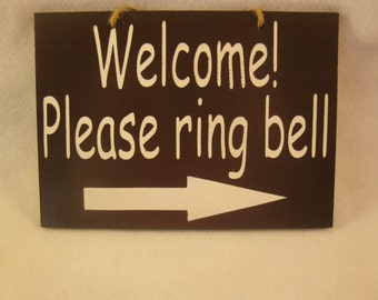 Wooden Painted Welcome Please Ring Bell with Arrow Sign