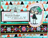Valentine Greeting Card -- You are the Peanut Butter to my Jelly (Valentine 2016 Collection no. 07)