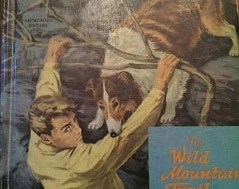 Vintage 60's Lassie Book The Wild Mountain Trail