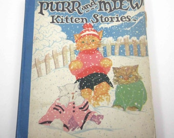 Purr and Miew Kitten Stories Vintage 1930s Over Sized  Saalfield Children's Book by Frank R. Leet Illustrator Fern Bisel Peat