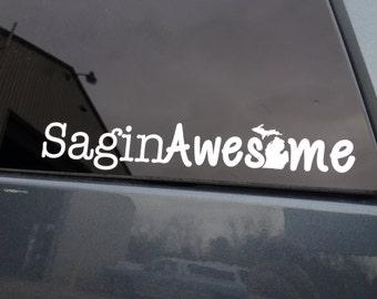 SaginAwesome Michigan -   Vinyl Car Window Decal
