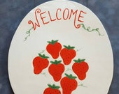 Strawberry Welcome Sign