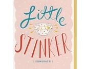 Little Stinker - Greeting