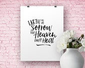 Earth Has No Sorrow That Heaven Can't Heal || Christian Art, Music Lyric Poster Art, Thomas Moore Art Print, Crowder Art Print