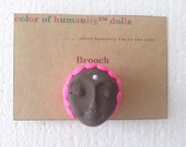 """Doll Pin in Brown """"Hot Pink"""""""