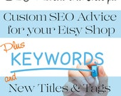 SEO Help - SEO Optimization - SEO Shop Review - Shop Critique plus Custom Titles & Tags for Five Listings