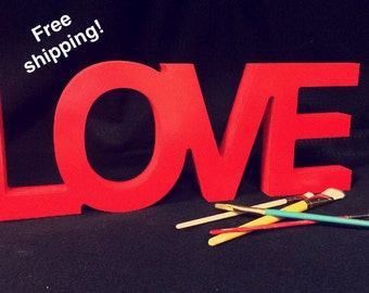 NEW! LOVE- Connected letters and Self Standing! 1'' thick MDF Unpainted with Free Shipping!