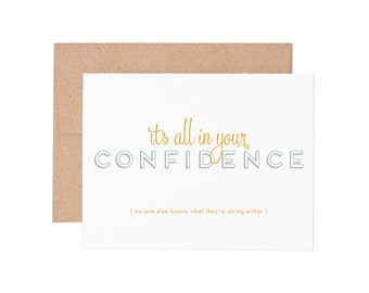 Confidence Letterpress Greeting Card