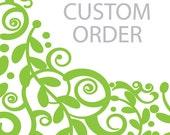 Custom for M