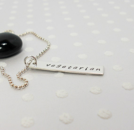 Vegetarian, Vegan, or Pescetarian - Hippie Girl - Go Veg - Animal Lover - Hand Stamped Necklace - Personalized Jewelry