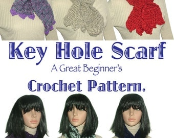 Crochet Pattern, Key Hole Scarf Pattern, Beginner Pattern, Short Scarf Pattern, Easy Crochet Pattern, Instant PDF Download