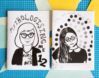 Say Hi and Wave (issue three) / Mythologising Me (issue 12) split zine