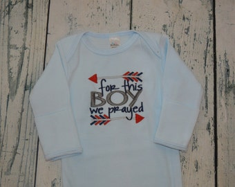 Infant Gown For This Boy we Prayed Arrow Bodysuit or Gown -  Coming Home Outfit baby Gift
