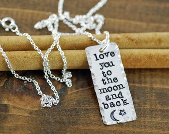 Love you to the moon and back  Necklace, Hand Stamped Sterling Silver Necklace, Personalized Jewelry, Bar Necklace, Mothers Day Necklace