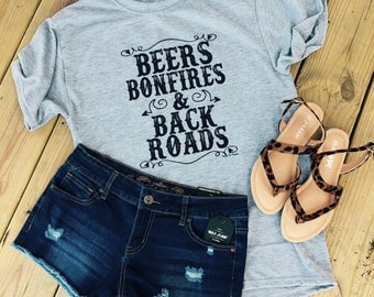 Beers Bonfires and Backroads custom tee shirt dirtroading beer drinking