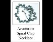 Aventurine Spiral Chip Necklace LIMITED EDITION KIT
