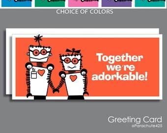 Adorkable Card, dork love, dork anniversary, dork birthday card, sweetest day, robot love, geek love, nerd love, funny dork card, Valentine