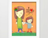 I Love You Inspirational Art Print - Mother and Daughter Doodle illustration Print - 5x7 Print Ready To Frame