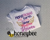 angel baby hand picked for heaven by my sister in heaven (or brother) bodysuit creeper outfit newborn baby shower gift.