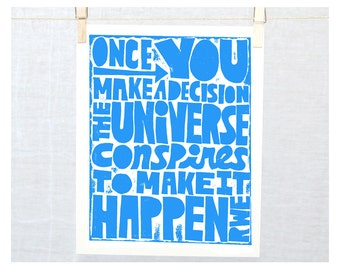 Once you make a decision, the Universe conspires to make it happen, Literary Art, Emerson, Recovery, Inspirational
