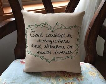 Primitive Mother Mom God Stitchery Embroidery  Pillow