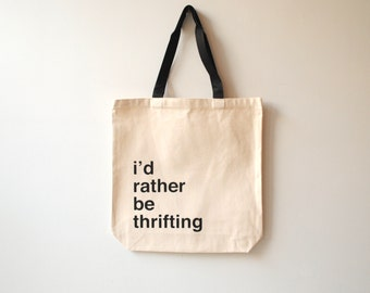 I'd Rather Be Thrifting Canvas Tote Bag