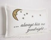 Always Kiss Me Goodnight Lumbar Rectangular Pillow Hand Painted Made in Canada
