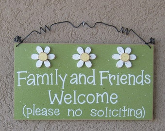 Free Shipping - Family and Friends Welcome please no soliciting Sign with 3 Daisies (sage green) for home and office hanging sign