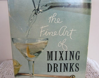 The Fine Art of Mixing Drinks Vintage 1958 Book David A. Embury