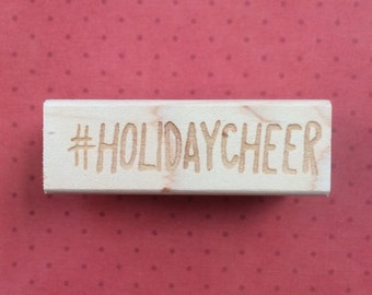 Holiday Cheer / Holiday Stamp / Stationery / Holiday Mail / Christmas / Wood Stamp / Limited Edition