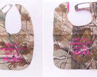 Bet Your Grandpa Can't Hunt Like Mine - Baby Bib - Small OR Large - FREE U. S. Shipping