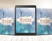 "Premade eBook & Print Book Cover Design Package ""The Winter Sisters"" Literary Fiction Novel Romance Love Young New Adult YA"