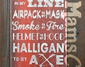 Charge In My Line, Love of My Life Firefighter Personalized Subway Art