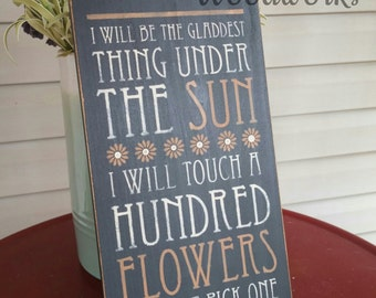 Gladdest Under The Sun, wood sign