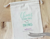 CHEERS to GOOD TIMES and Tan Lines - Personalized Favor Bags - Set of 10 - Bachelorette Party - Wedding Shower