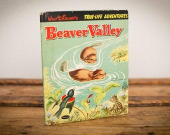 Walt Disney's Beaver Valley Book, True-Life Nature Adventures, Vintage 50s