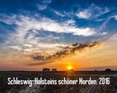 Calendar 2016 - Schleswig-Holsteins schöner Norden - German