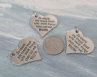 3 - So there are these boys who stole my heart, they call me Mom. Mother son Pendant, Mom Pendant, Stamped Pendant