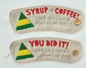 Elf Movie Quote Coffee Cozy Holder