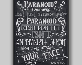 Paranoid - Print - Digital Typography Harry Dresden Files Quote