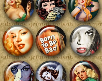 1 inch Digital Printable Circles BAD GIRLS collage sheet for Jewelry Pendants Magnets Crafts...Vintage Movie Poster Art Pulp Art