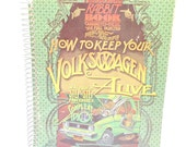 How to keep your Volkswagen alive , Poor Richard's Rabbit book, A manual of step by step procedures for the complete idiot