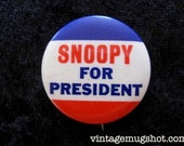 SNOOPY For President Hippie ERA Sixties Counterculture Original Pinback Button Red White and Blue