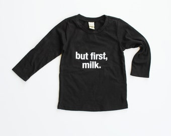 but first milk long sleeve / graphic black tee / baby toddler kid hipster screen printed long sleeve tee