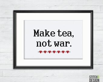 Make Tea Not War -Cross Stitch Pattern - Instant Download